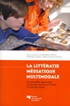 La littératie médiatique multimodale