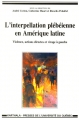 L'interpellation plébéienne en Amérique latine