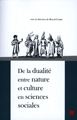 De la dualité entre nature et culture en sciences sociales