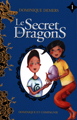 Le secret des dragons - Tome 1