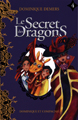 Le secret des dragons - Tome 4