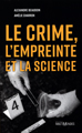 Le crime, l'empreinte, et la science