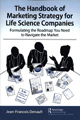 The Handbook of Marketing for Life Science Companies
